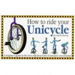Boek: How to ride your unicycle (En)
