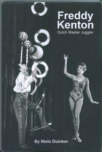 Boek: Freddy Kenton - Dutch Juggling Master (Engels)