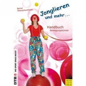 Jonglieren und mehr - Duits jongleerboek